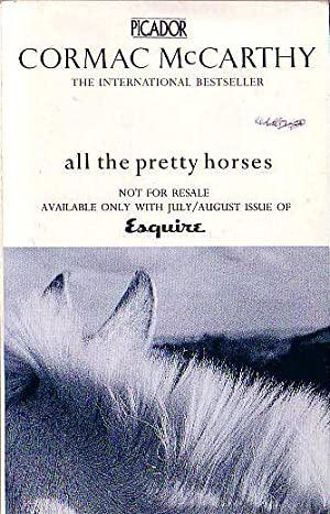 an analysis of all the pretty horses a novel by cormac mccarthy All the pretty horses was mccarthy's first big publishing success he used the money to buy a new pickup truck oh, cormac (source) aside from the film version of all the pretty horses, several ot.