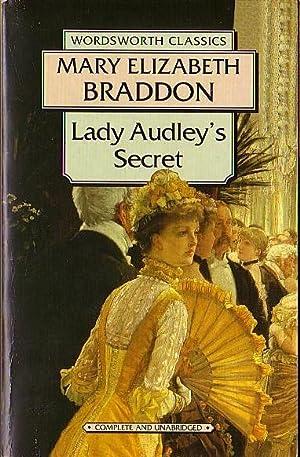 LADY AUDLEY'S SECRET: Braddon, Mary Elizabeth