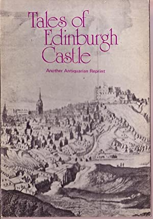\ EDINBURGH CASTLE, Tales of