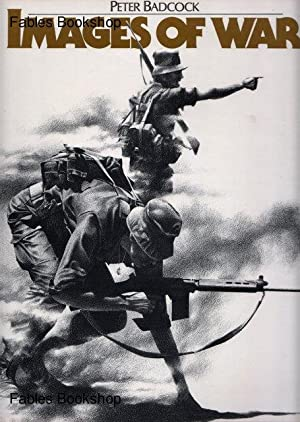 IMAGES OF WAR.: Badcock, Peter.
