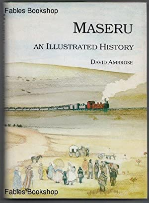 MASERU. An Illustrated History.: Ambrose, David.