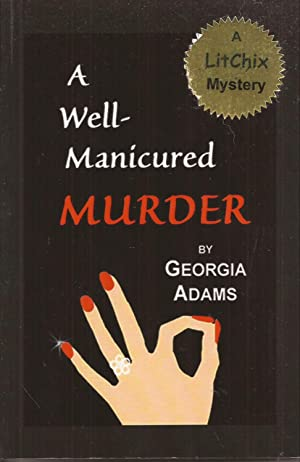 A Well-Manicured Murder (inscribed)