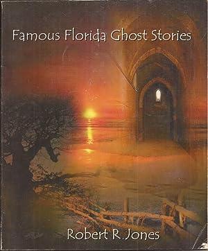 Famous Florida Ghost Stories (signed): Jones, Robert R.