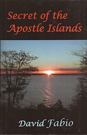 Secret of the Apostle Islands (signed)