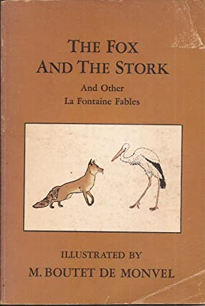 The Fox and the Stork And Other: La Fontaine, Jean