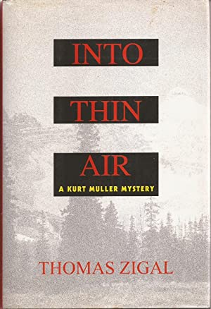 Into Thin Air: A Kurt Muller Mystery (inscribed)