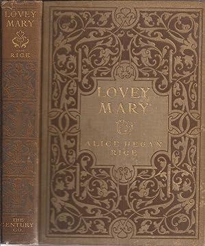 Lovey Mary (original illustrated edition): Rice, Alice Hegan