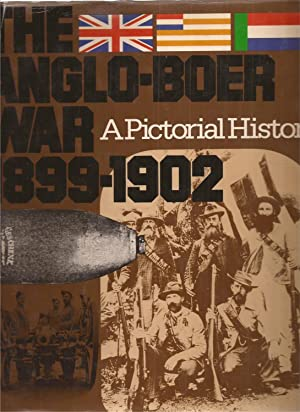 The Anglo-Boer War 1899-1902: A Pictorial History: Meintjes, Johannes