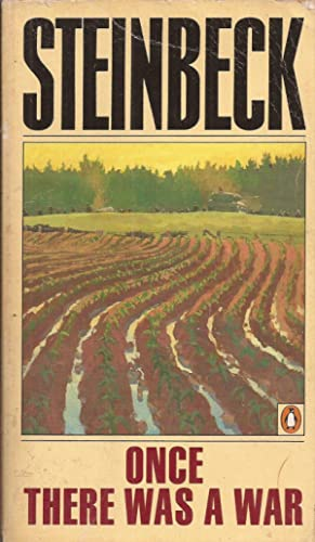 Once There Was a War: Steinbeck, John