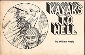 Kayaks to Hell: Nealy, William