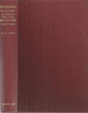 International Relations Between the Two World Wars: Carr, E. H.