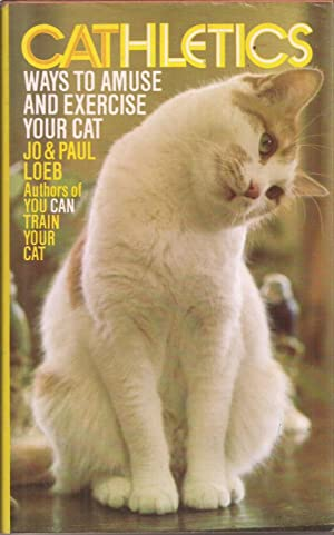 CAThletics: Ways to Amuse and Exercise Your Cat
