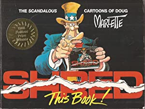 Shred This Book! The Scandalous Cartoons of Doug Marlette (inscribed)
