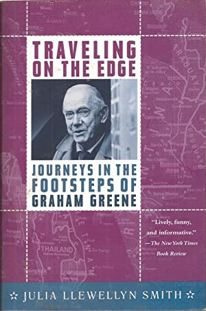 Traveling on the Edge: Journeys in the: Smith, Julia Llewellyn