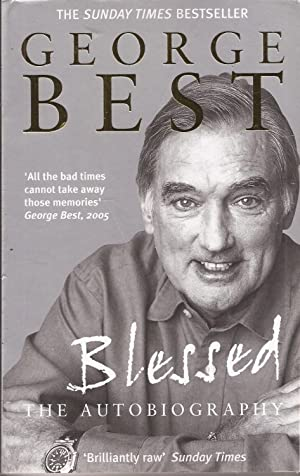 Blessed: The Autobiography: Best, George with