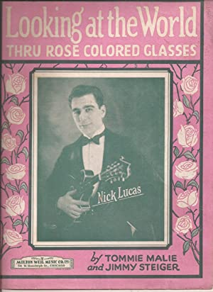 Looking at the World Thru Rose Colored Glasses (sheet music)