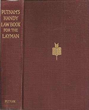 Putnam's Handy Law Book for the Layman: Bolles, Albert Sidney