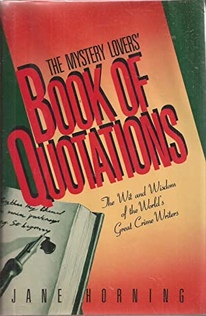 The Mystery Lovers' Book of Quotations: A Choice Selection from Murder Mysteries, Detective Stori...