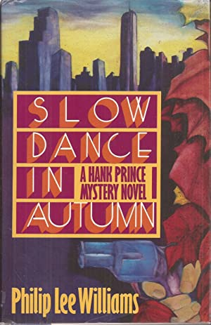 Slow Dance in Autumn: A Hank Prince Mystery Novel (signed)