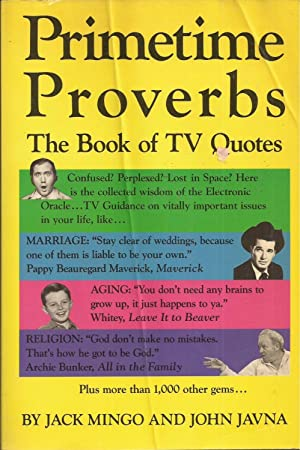 Primetime Proverbs: The Book of TV Quotes