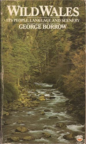 Wild Wales: Its people, language and scenery: Borrow, George w/intro.