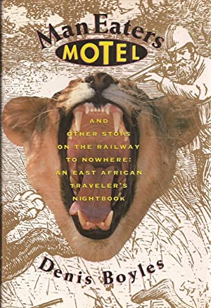 Man Eaters Motel and Other Stops on: Boyles, Denis w/photographs