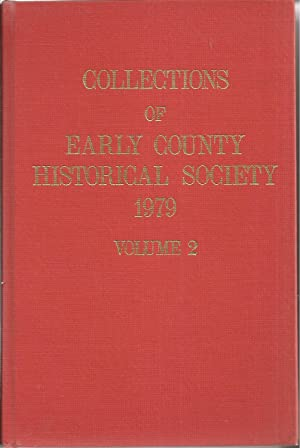 Collections of Early County Historical Society 1979 Volume 2: Whitehead, Mary Grist, ed.