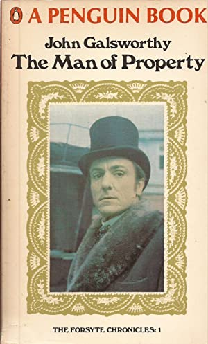 The Man of Property: Book One of: Galsworthy, John
