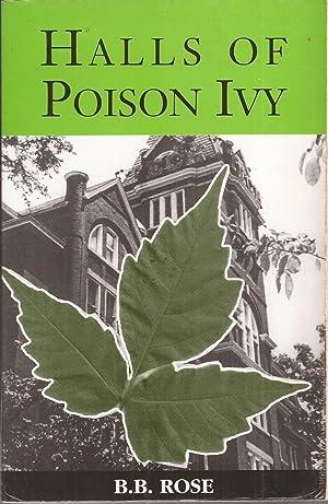 Halls of Poison Ivy (inscribed): Rose, B. B.