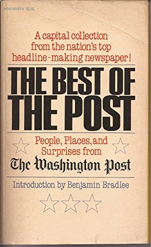 The Best of the Post (signed): Bradlee, Benjamin C.,