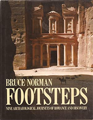 Footsteps: Nine Archaeological Journeys of Romance and: Norman, Bruce