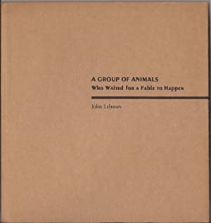 A Group of Animals Who Waited for a Fable to Happen (signed)
