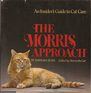 The Morris Approach: An Insider Guide to Cat Care