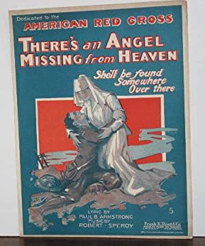 There's an Angel Missing from Heaven She'll be found somewhere over there (sheet music)