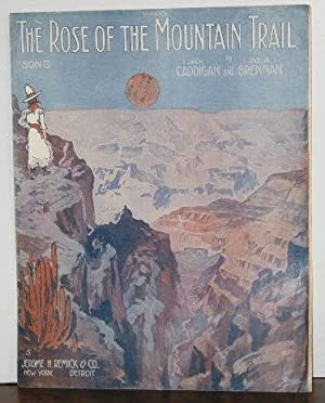 The Rose of the Mountain Trail (sheet music)