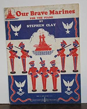 Our Brave Marines (sheet music)