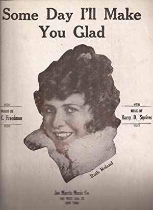 Some Day I'll Make You Glad (sheet music)