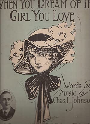 When You Dream of the Girl You Love (sheet music)