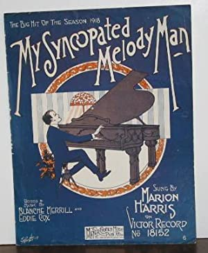 My Syncopated Melody Man (sheet music)