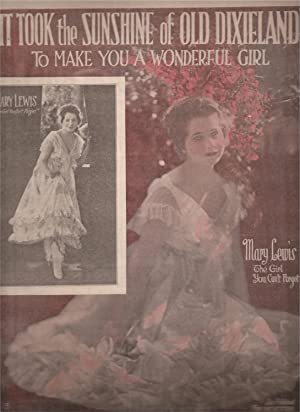 It Took the Sun of Old Dixieland To Make You a Wonderful Girl (sheet music)