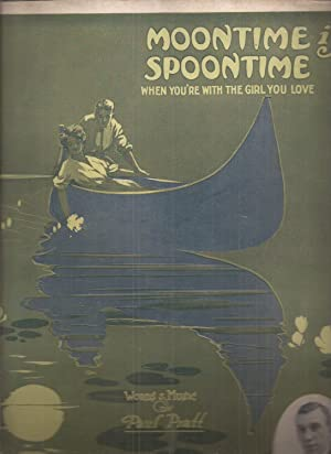 Moontime is Spoontime When You're with the Girl You Love (sheet music)