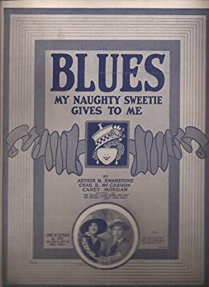 Blues My Naughty Sweetie Gives to Me (sheet music)