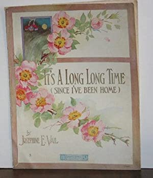 It's a Long Long Time (Since I've Been Home) (sheet music)