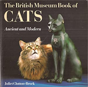 The British Museum Book of Cats Ancient and Modern