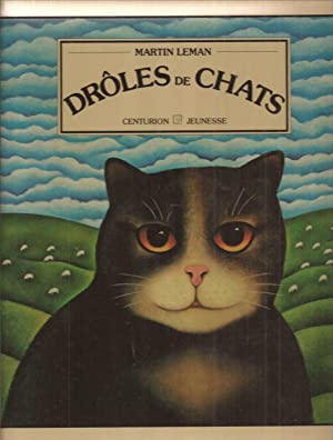 Droles de Chats [English title: Comic and Curious Cats]