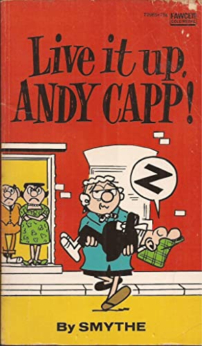 Live it up, Andy Capp!