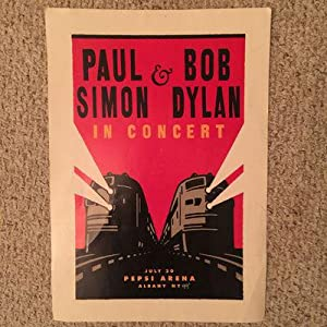 Paul Simon & Bob Dylan In Concert July 20 Pepsi Arena Albany NY 99' Original Concert Poster Purch...