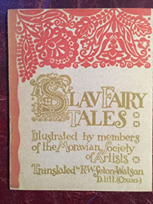 Slav Fairy Tales Illustrated By Members Of The Moravian Society of Artists