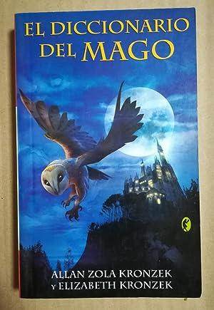 EL DICCIONARIO DEL MAGO: ALLAN ZOLA KRONZEK