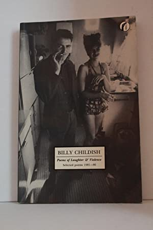 Poems of Laughter and Violence: Selected Poems: Childish, Billy